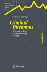 Criminal Dilemmas