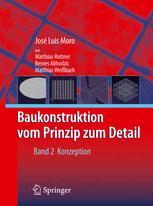 Baukonstruktion - vom Prinzip zum Detail