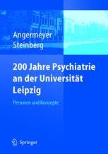 200 Jahre Psychiatrie an der Universität Leipzig