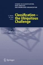 Classification — the Ubiquitous Challenge