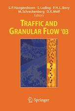 Traffic and Granular Flow '03