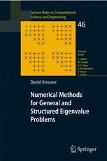 Numerical Methods for General and Structured Eigenvalue Problems