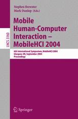 Mobile Human-Computer Interaction - MobileHCI 2004