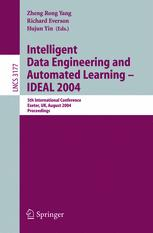 Intelligent Data Engineering and Automated Learning – IDEAL 2004