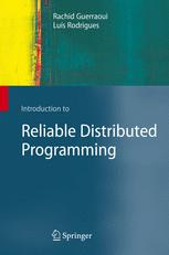 Introduction to Reliable Distributed Programming