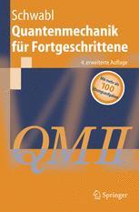 Quantenmechanik für Fortgeschrittene (QM II)