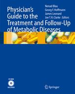 Physician's Guide to the Treatment and Follow-Up of Metabolic Diseases