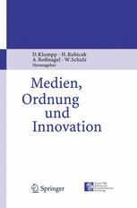 Medien, Ordnung und Innovation