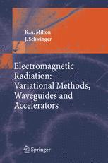 Electromagnetic Radiation: Variational Methods, Waveguides and Accelerators