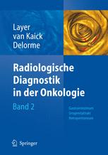 Radiologische Diagnostik in der Onkologie