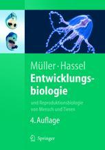 Entwicklungsbiologie und Reproduktionsbiologie von Mensch und Tieren