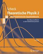 Theoretische Physik 2 Nichtrelativistische Quantentheorie