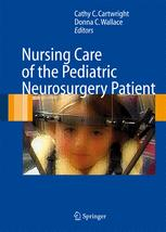 Nursing Care of the Pediatric Neurosurgery Patient