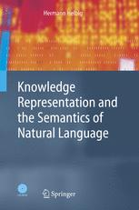 Knowledge Representation and the Semantics of Natural Language