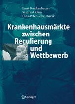 Krankenhausmärkte zwischen Regulierung und Wettbewerb