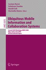 Ubiquitous Mobile Information and Collaboration Systems
