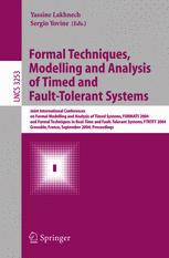 Formal Techniques, Modelling and Analysis of Timed and Fault-Tolerant Systems