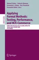 Applying Formal Methods: Testing, Performance, and M/E-Commerce