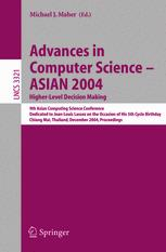 Advances in Computer Science - ASIAN 2004. Higher-Level Decision Making
