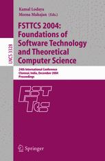 FSTTCS 2004: Foundations of Software Technology and Theoretical Computer Science