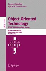 Object-Oriented Technology. ECOOP 2004 Workshop Reader