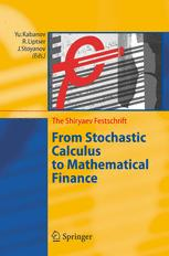 From Stochastic Calculus to Mathematical Finance