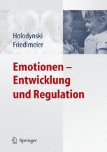Emotionen — Entwicklung und Regulation