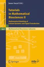 Tutorials in Mathematical Biosciences II