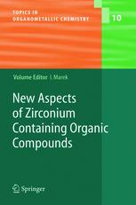 New Aspects of Zirconium Containing Organic Compounds