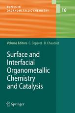 Surface and Interfacial Organometallic Chemistry and Catalysis