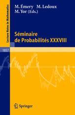 Séminaire de Probabilités XXXVIII