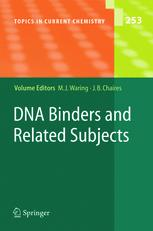 DNA Binders and Related Subjects