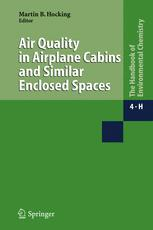 Air Quality in Airplane Cabins and Similar Enclosed Spaces