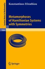 Metamorphoses of Hamiltonian Systems with Symmetries