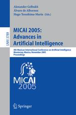 MICAI 2005: Advances in Artificial Intelligence