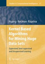 Kernel Based Algorithms for Mining Huge Data Sets