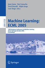 Machine Learning: ECML 2005
