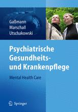Psychiatrische Gesundheits- und Krankenpflege — Mental Health Care
