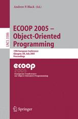 ECOOP 2005 - Object-Oriented Programming
