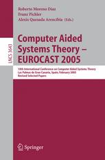 Computer Aided Systems Theory – EUROCAST 2005