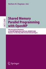 Shared Memory Parallel Programming with Open MP