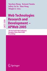 Web Technologies Research and Development - APWeb 2005