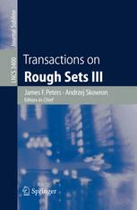 Transactions on Rough Sets III