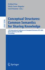 Conceptual Structures: Common Semantics for Sharing Knowledge