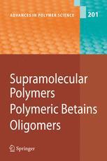 Supramolecular Polymers Polymeric Betains Oligomers
