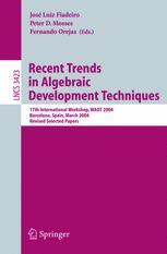 Recent Trends in Algebraic Development Techniques