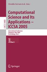 Computational Science and Its Applications – ICCSA 2005