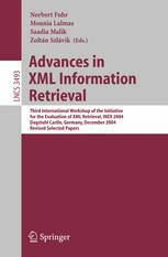 Advances in XML Information Retrieval