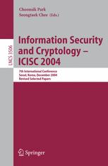 Information Security and Cryptology – ICISC 2004