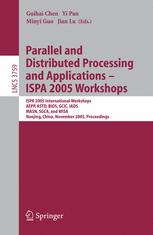 Parallel and Distributed Processing and Applications - ISPA 2005 Workshops